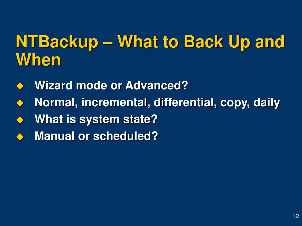 NTBackup – What to Back Up and When