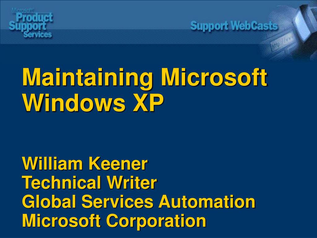 Maintaining Microsoft Windows XP