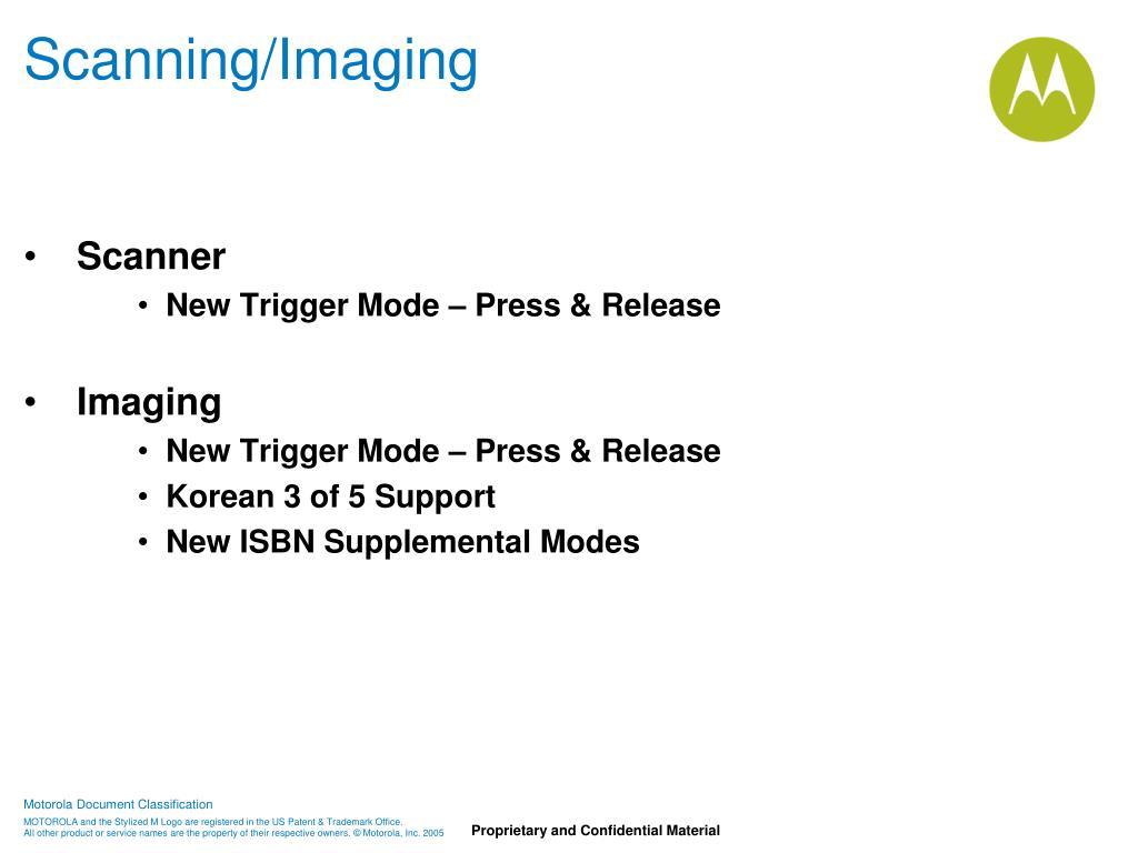 Scanning/Imaging