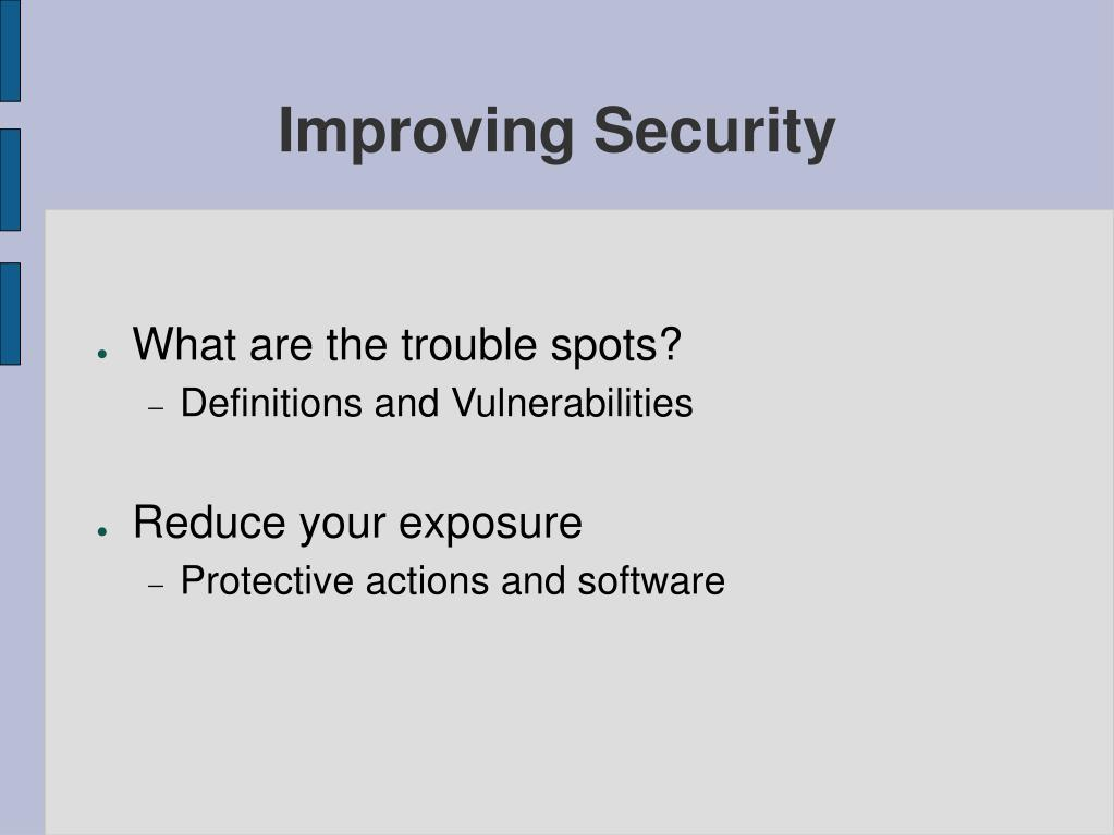 Improving Security