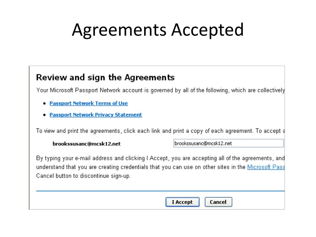 Agreements Accepted