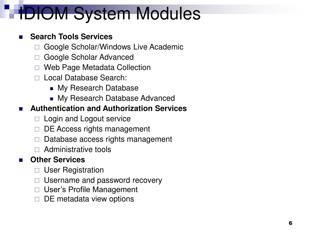 IDIOM System Modules