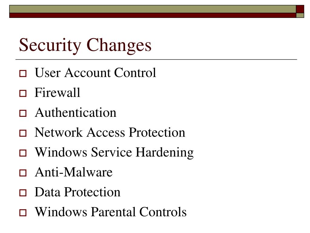 Security Changes