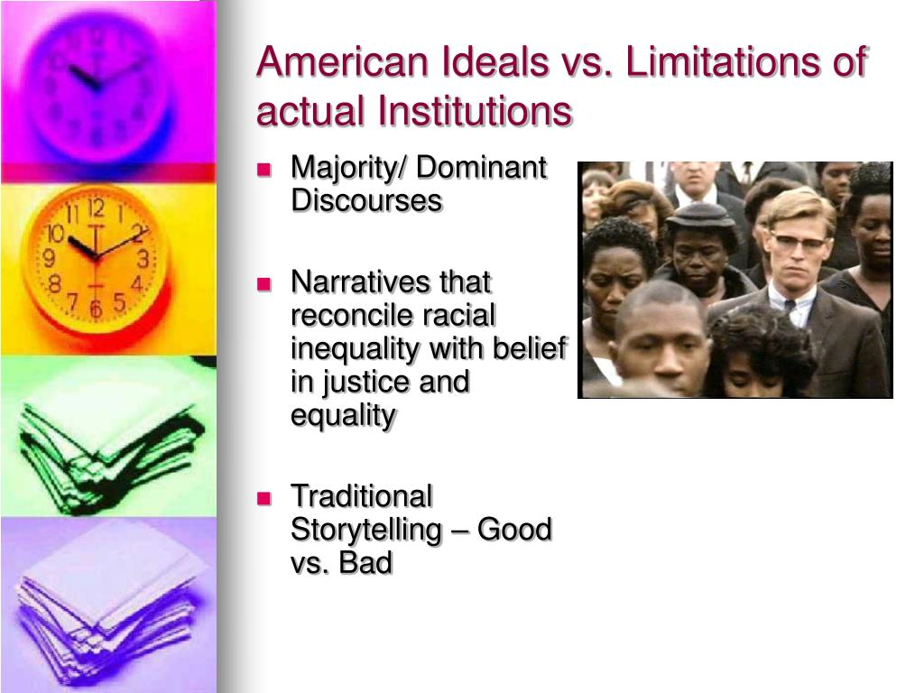 American Ideals vs. Limitations of actual Institutions