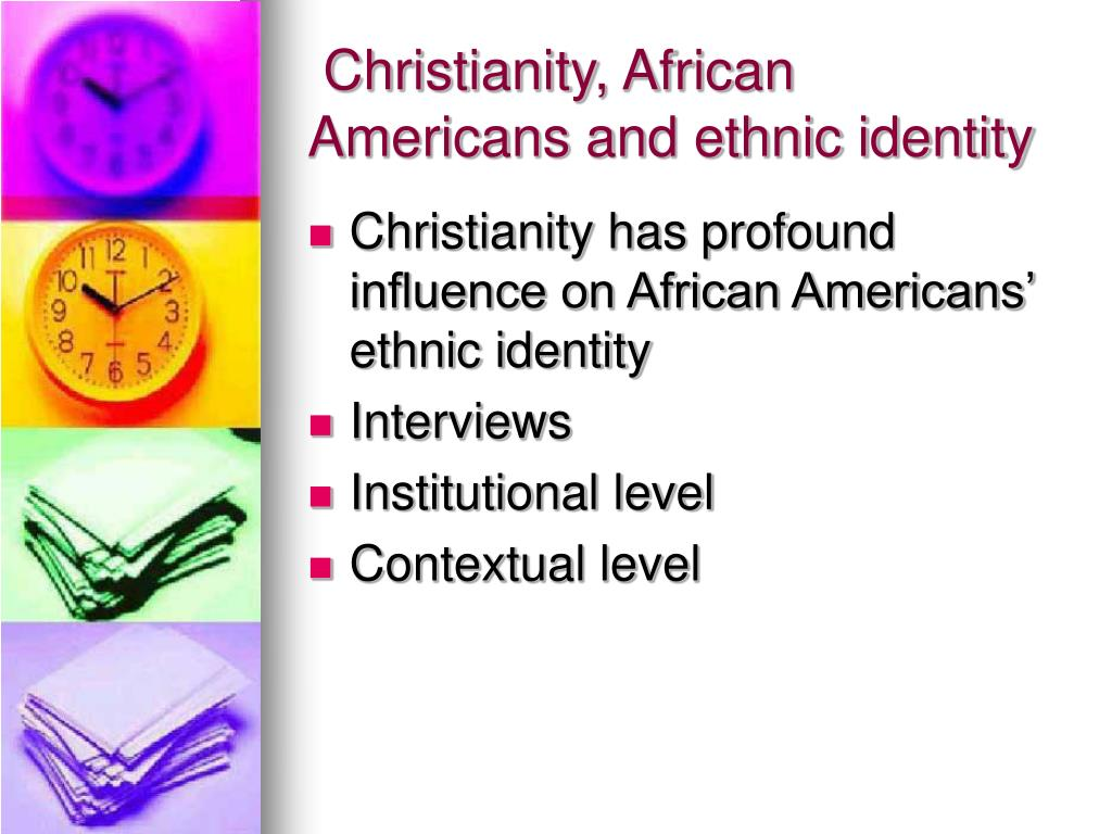 Christianity, African Americans and ethnic identity