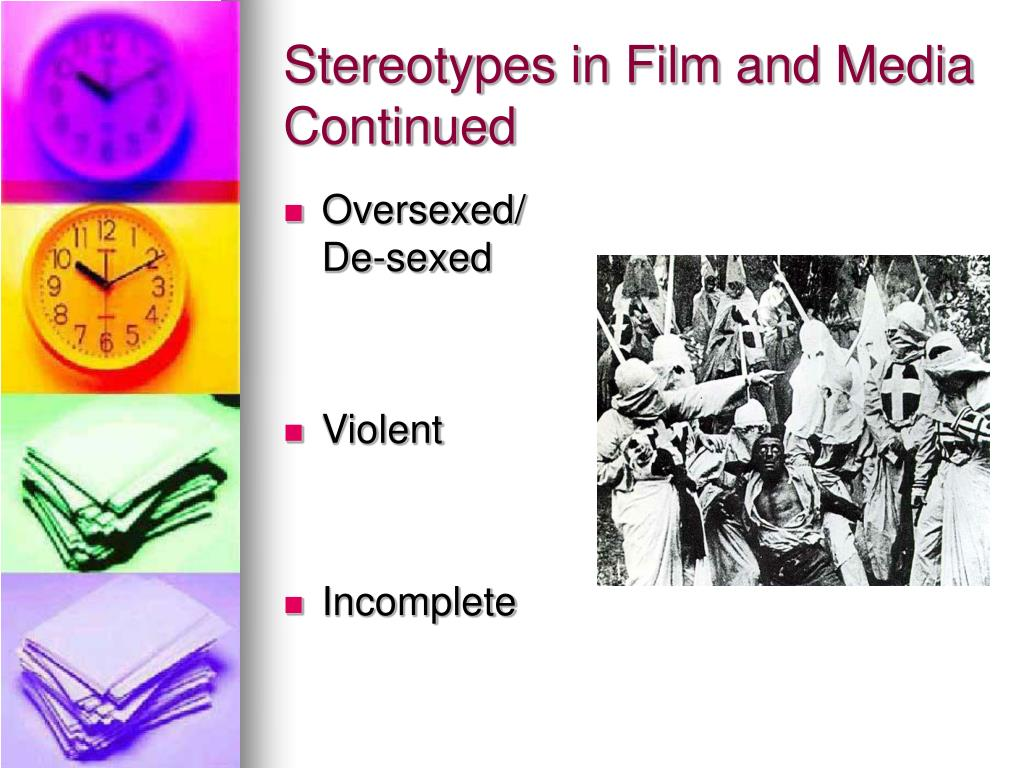 Stereotypes in Film and Media Continued