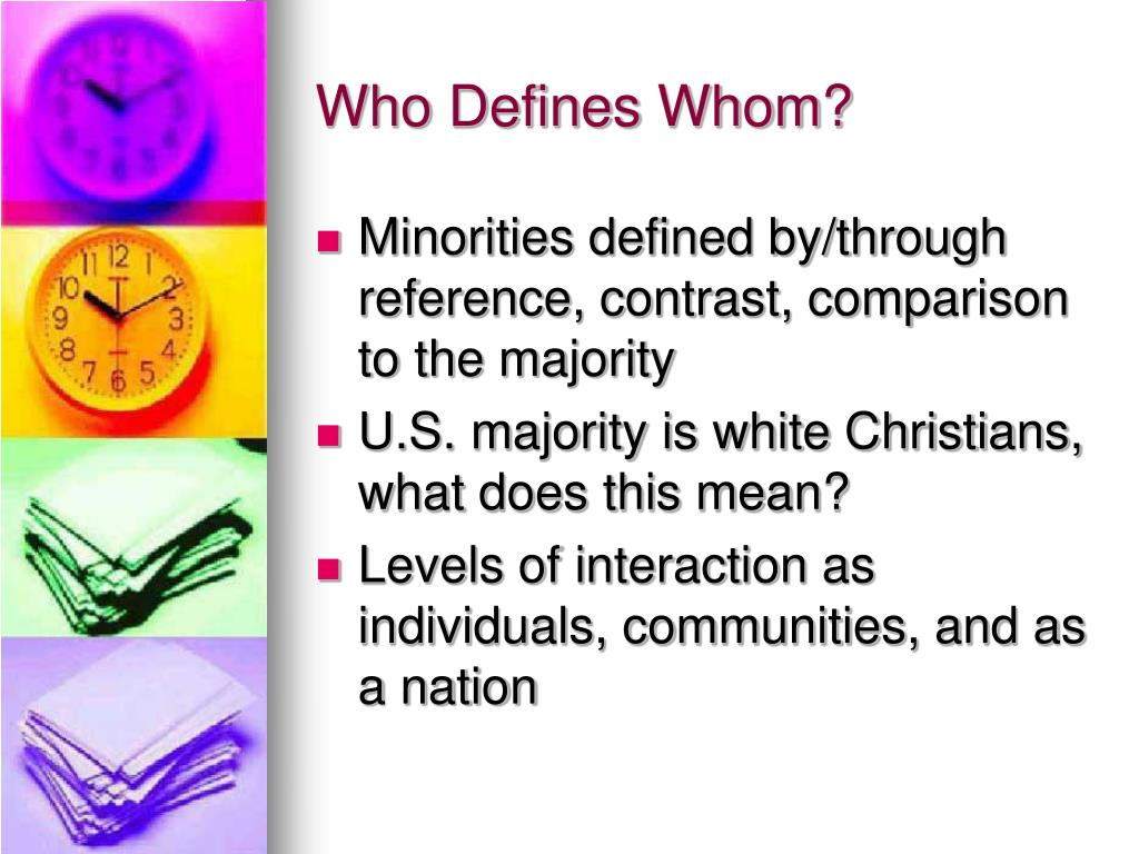Who Defines Whom?