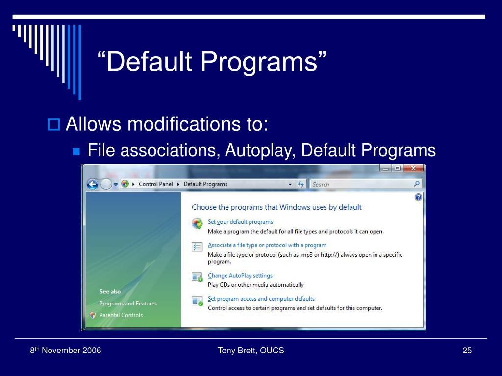 """Default Programs"""