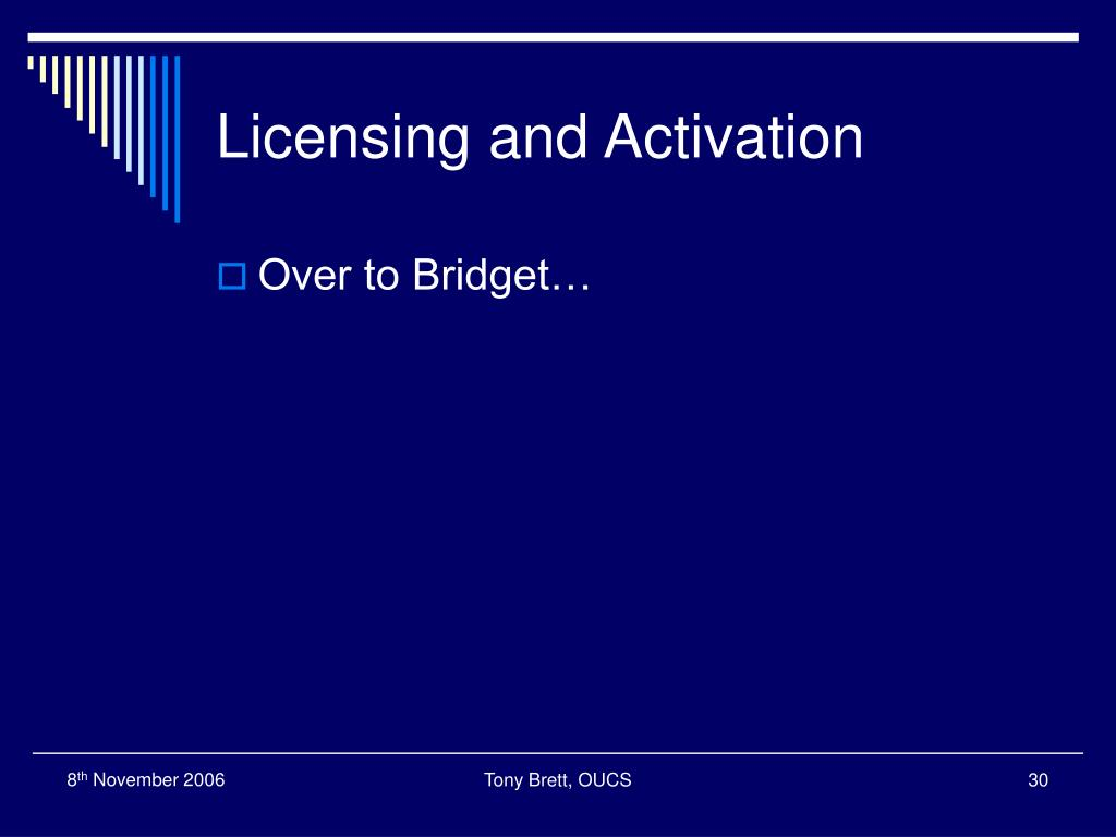 Licensing and Activation