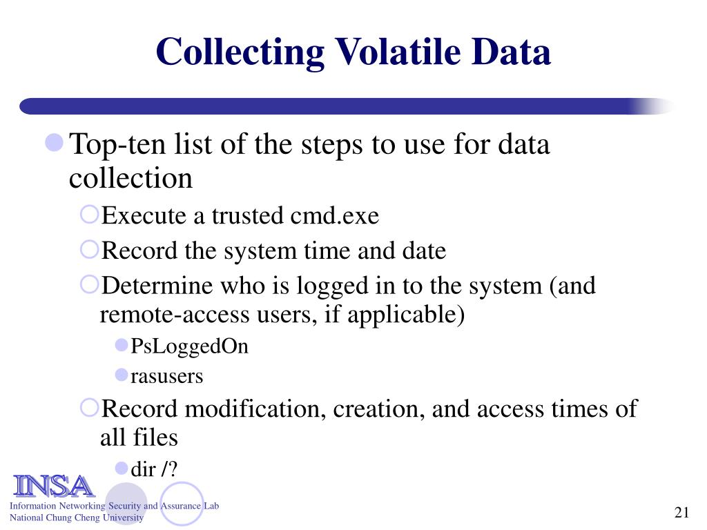 Collecting Volatile Data