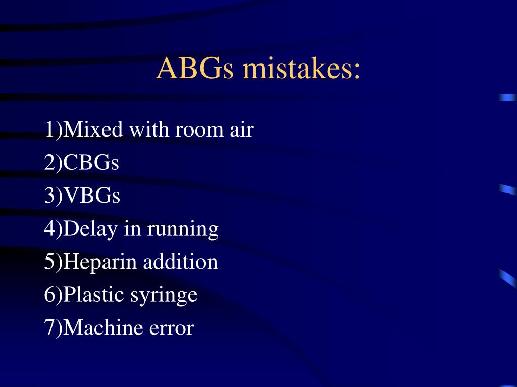ABGs mistakes: