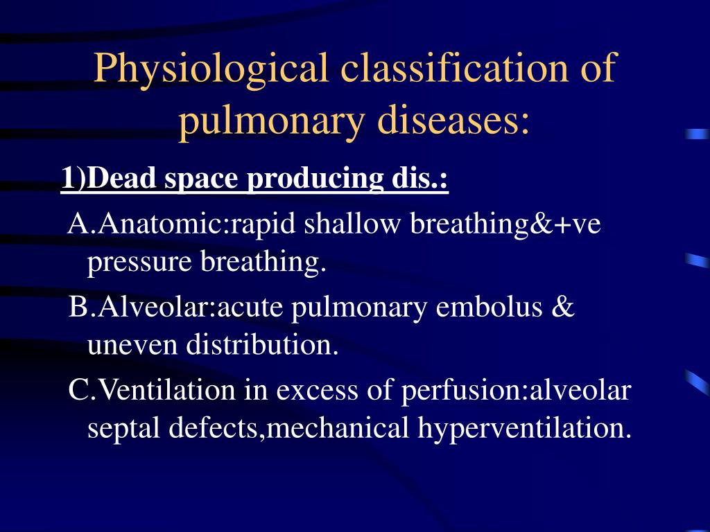 Physiological classification of pulmonary diseases: