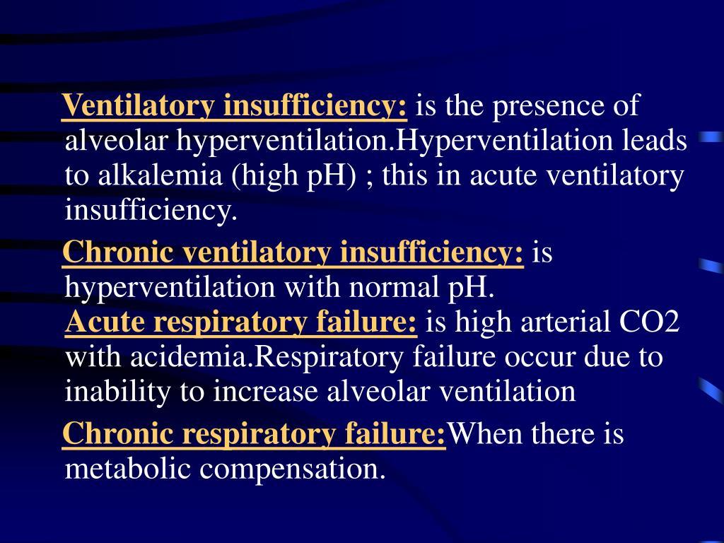 Ventilatory insufficiency: