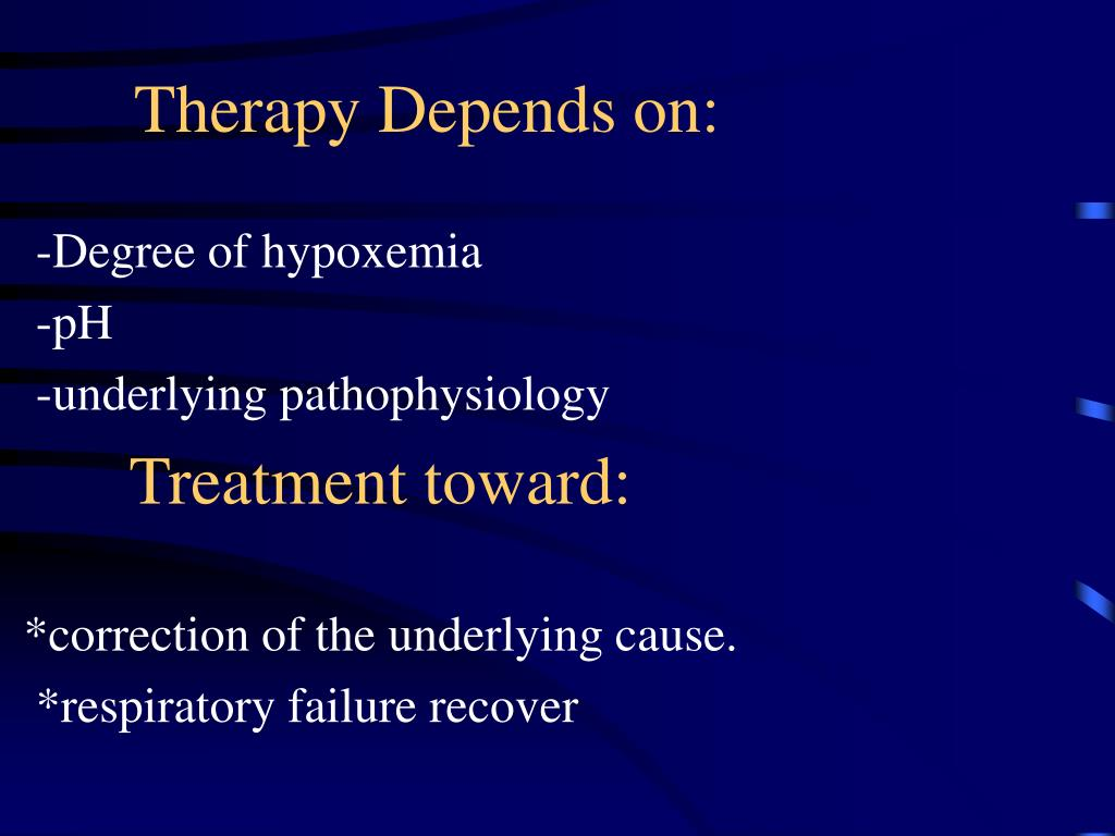 Therapy Depends on: