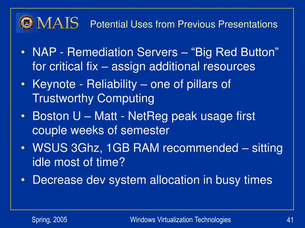 Potential Uses from Previous Presentations