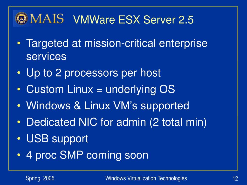 VMWare ESX Server 2.5