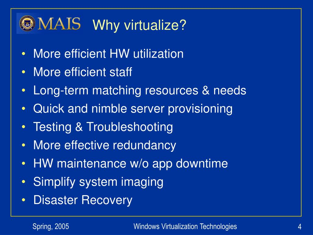 Why virtualize?