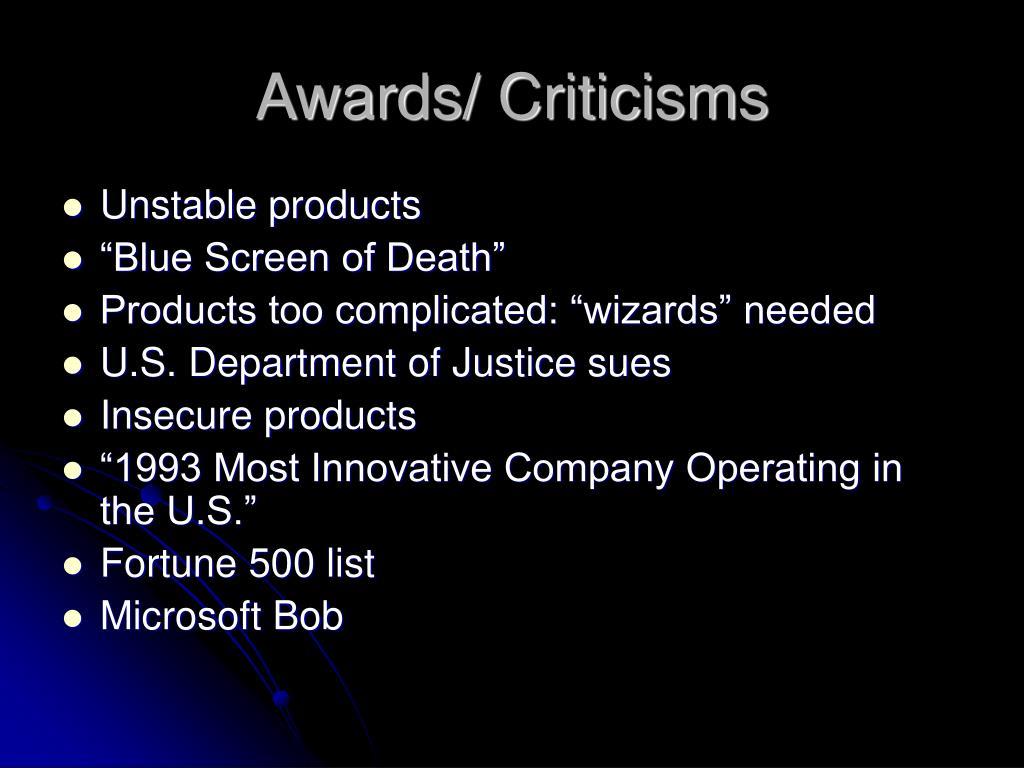 Awards/ Criticisms