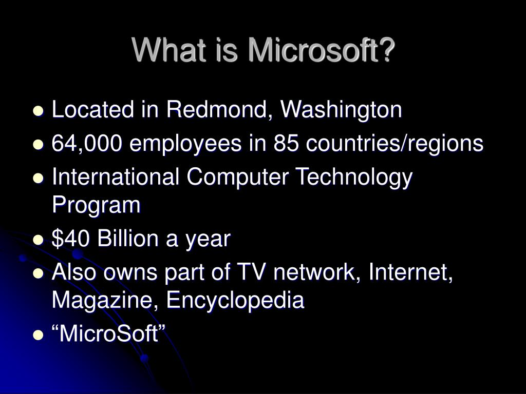 What is Microsoft?