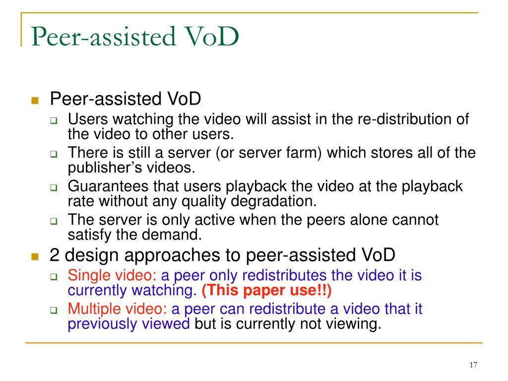 Peer-assisted VoD