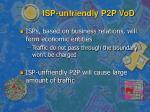 isp unfriendly p2p vod