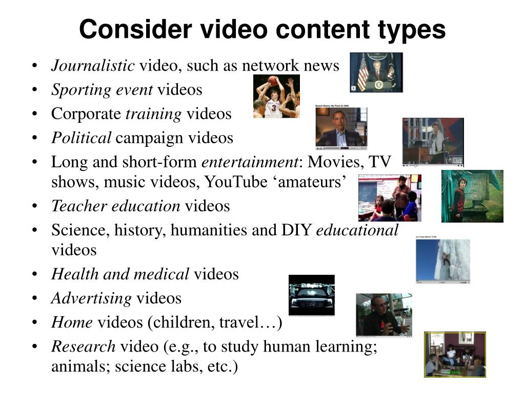 Consider video content types