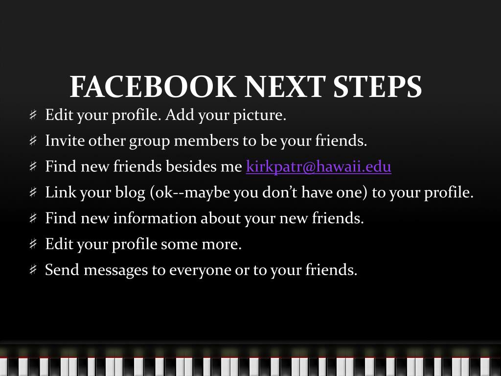 FACEBOOK NEXT STEPS