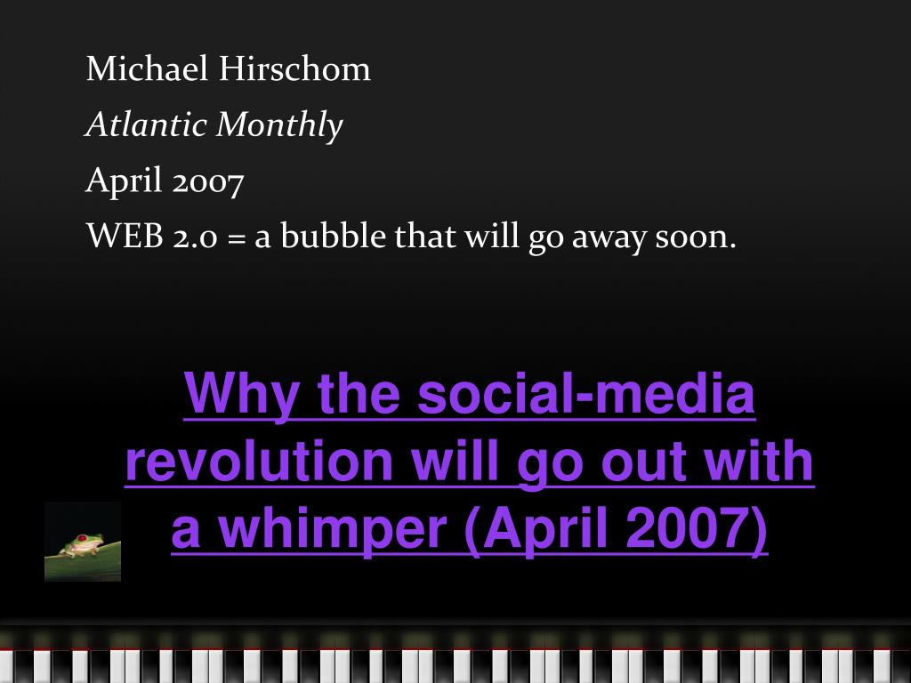 Why the social-media revolution will go out with a whimper (April 2007)