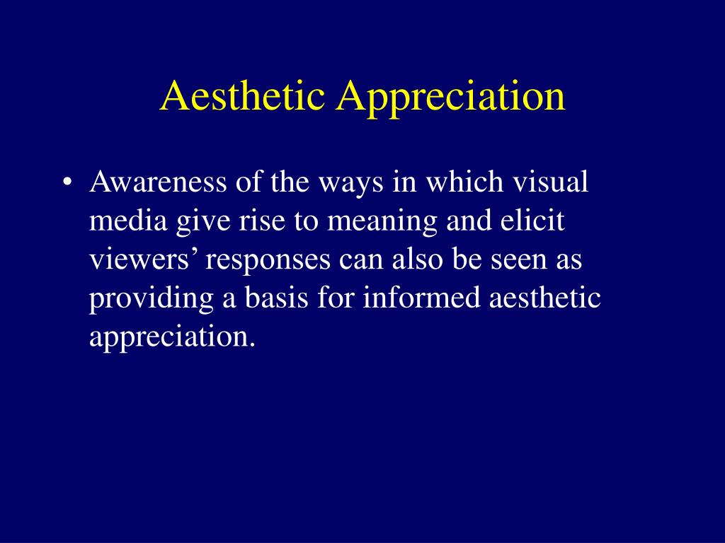 Aesthetic Appreciation