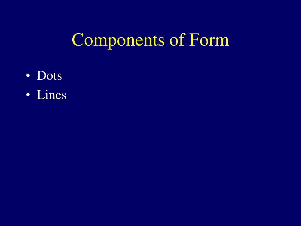 Components of Form