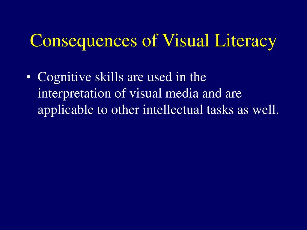 Consequences of Visual Literacy