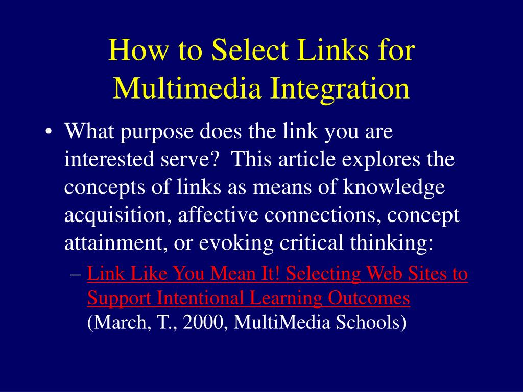 How to Select Links for Multimedia Integration