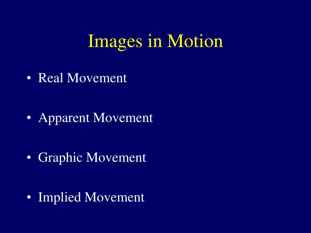 Images in Motion