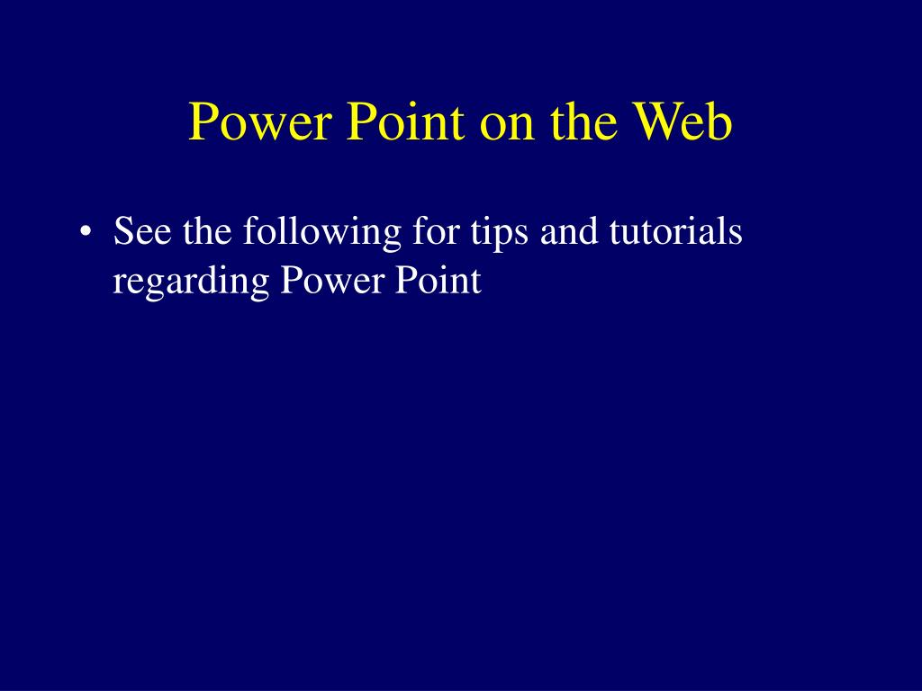 Power Point on the Web