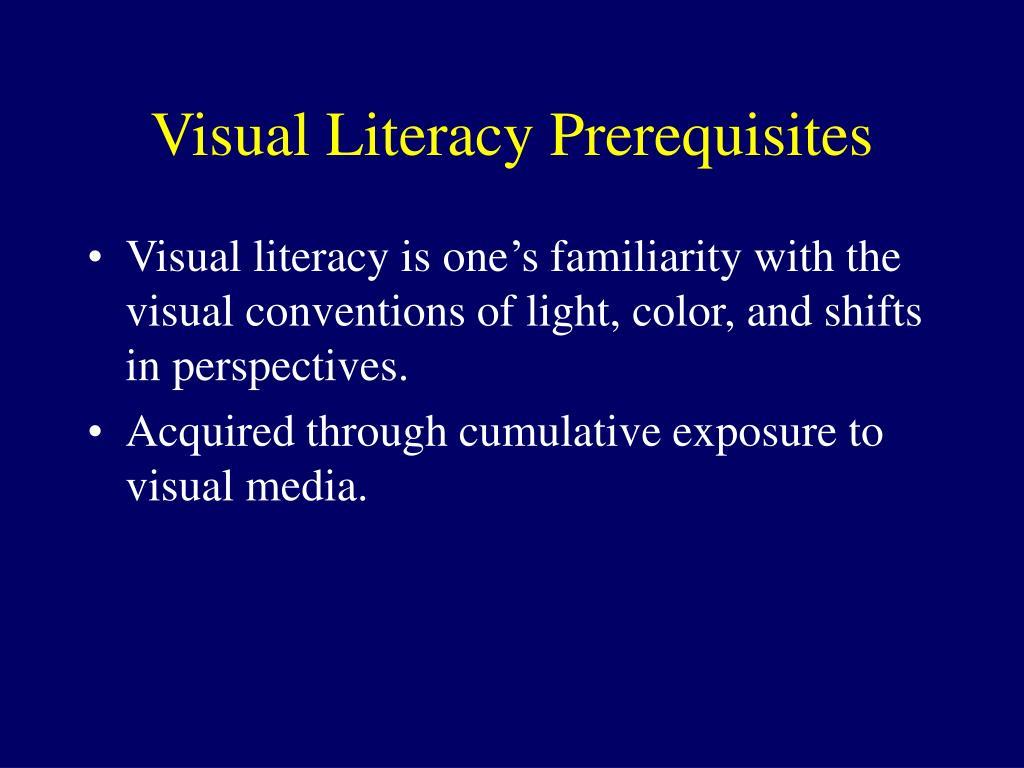 Visual Literacy Prerequisites