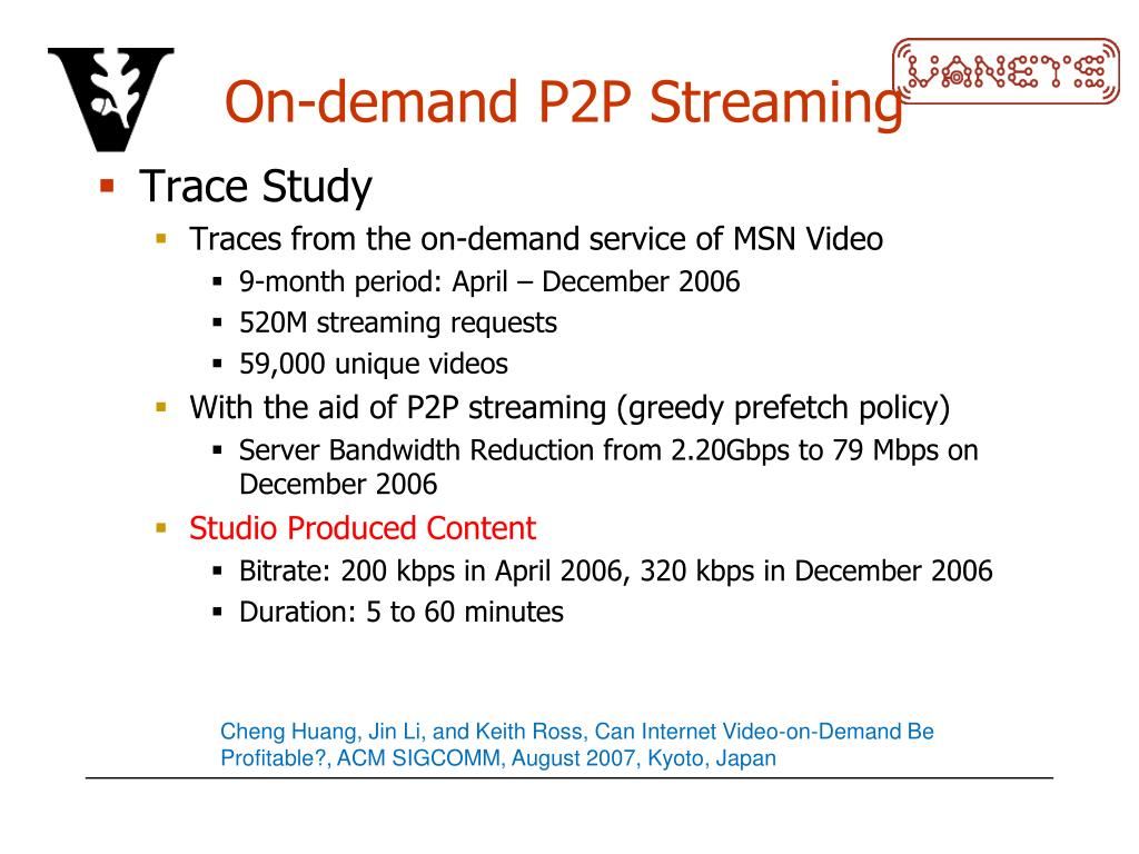 On-demand P2P Streaming