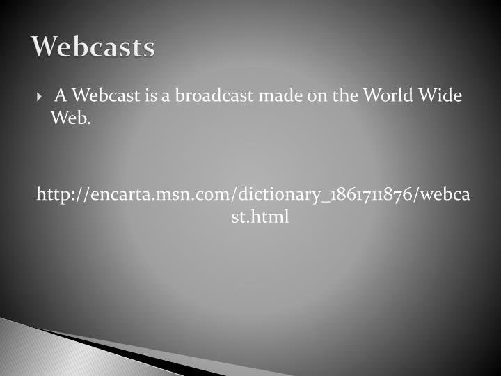 Webcasts