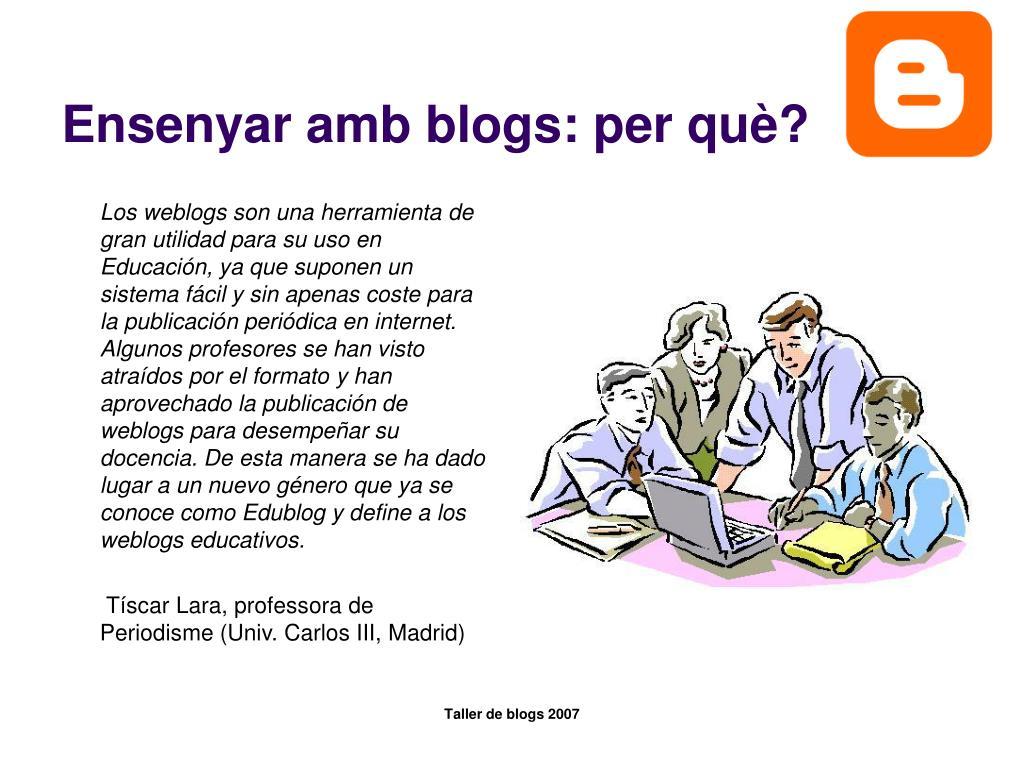 Ensenyar amb blogs: per què?