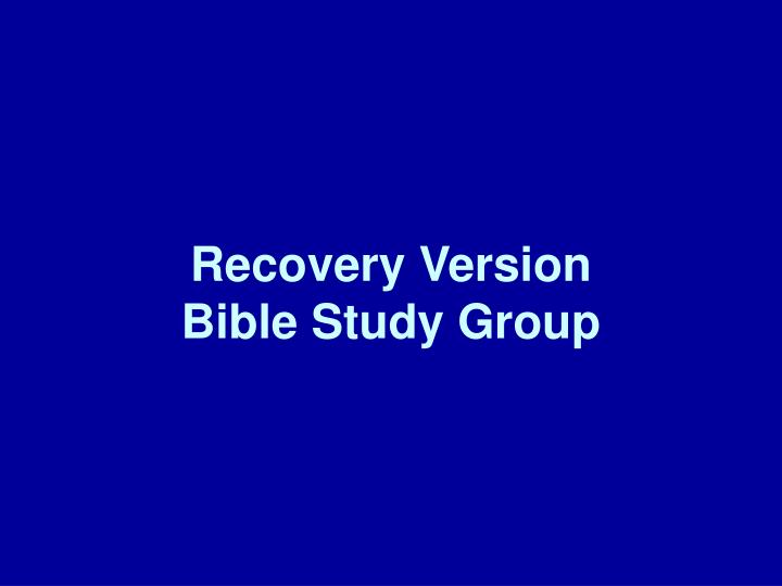 Recovery version bible study group l.jpg
