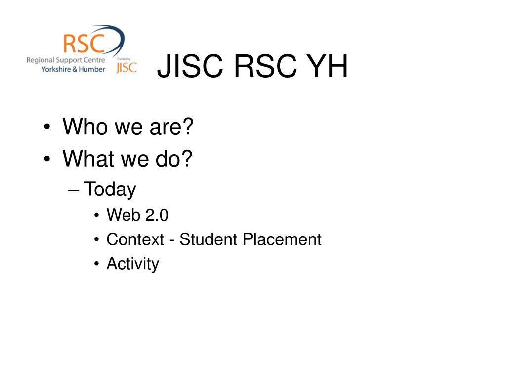 JISC RSC YH