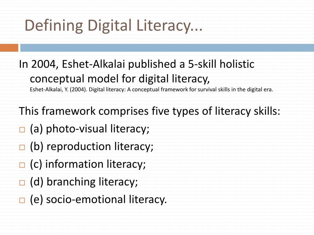 Defining Digital Literacy...