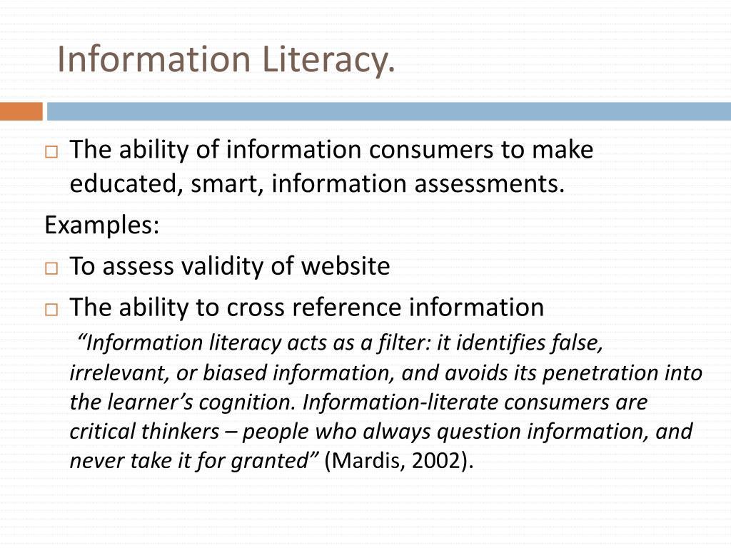 Information Literacy.