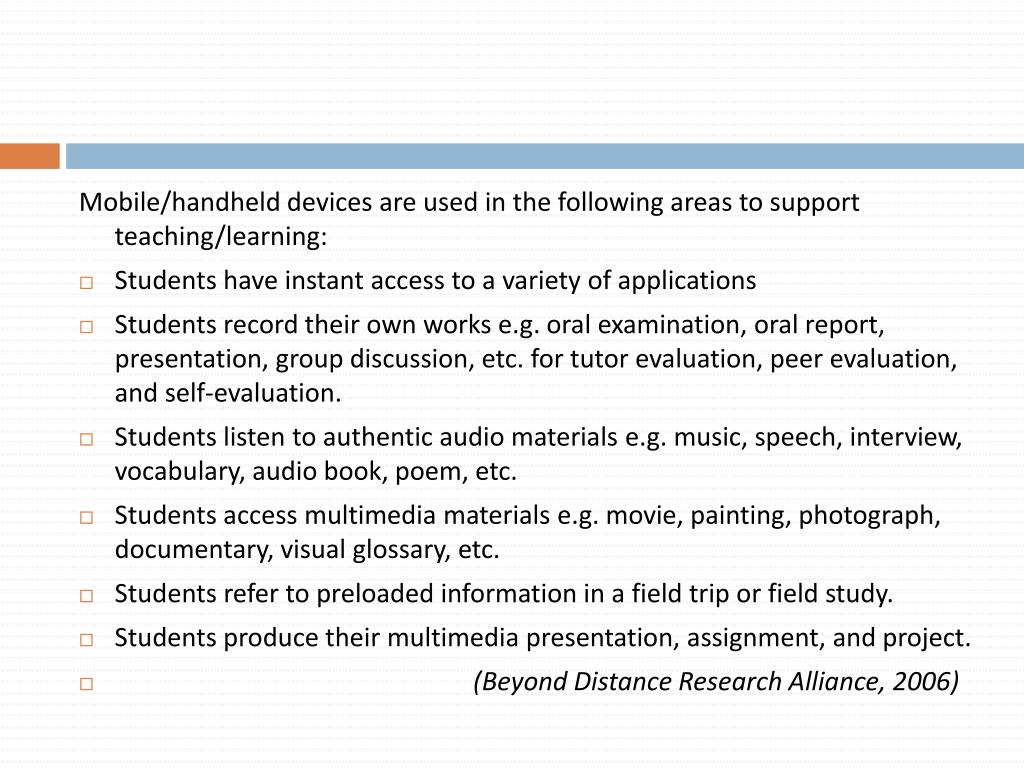 Mobile/handheld devices are used in the following areas to support teaching/learning: