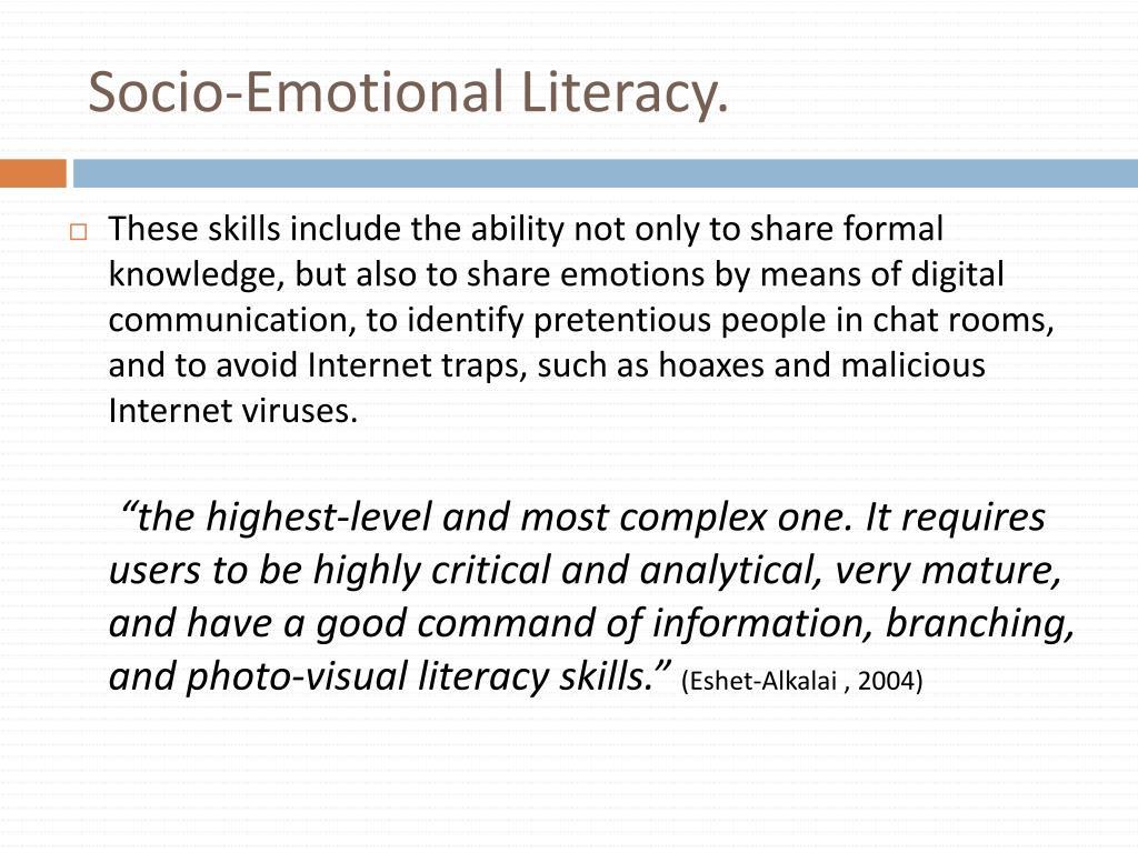 Socio-Emotional Literacy.