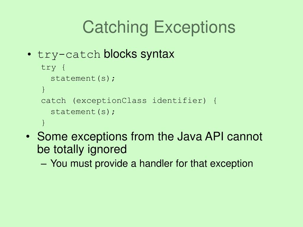 Catching Exceptions