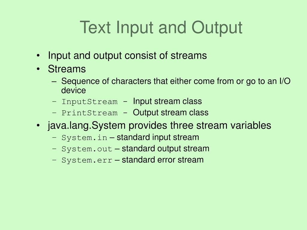 Text Input and Output