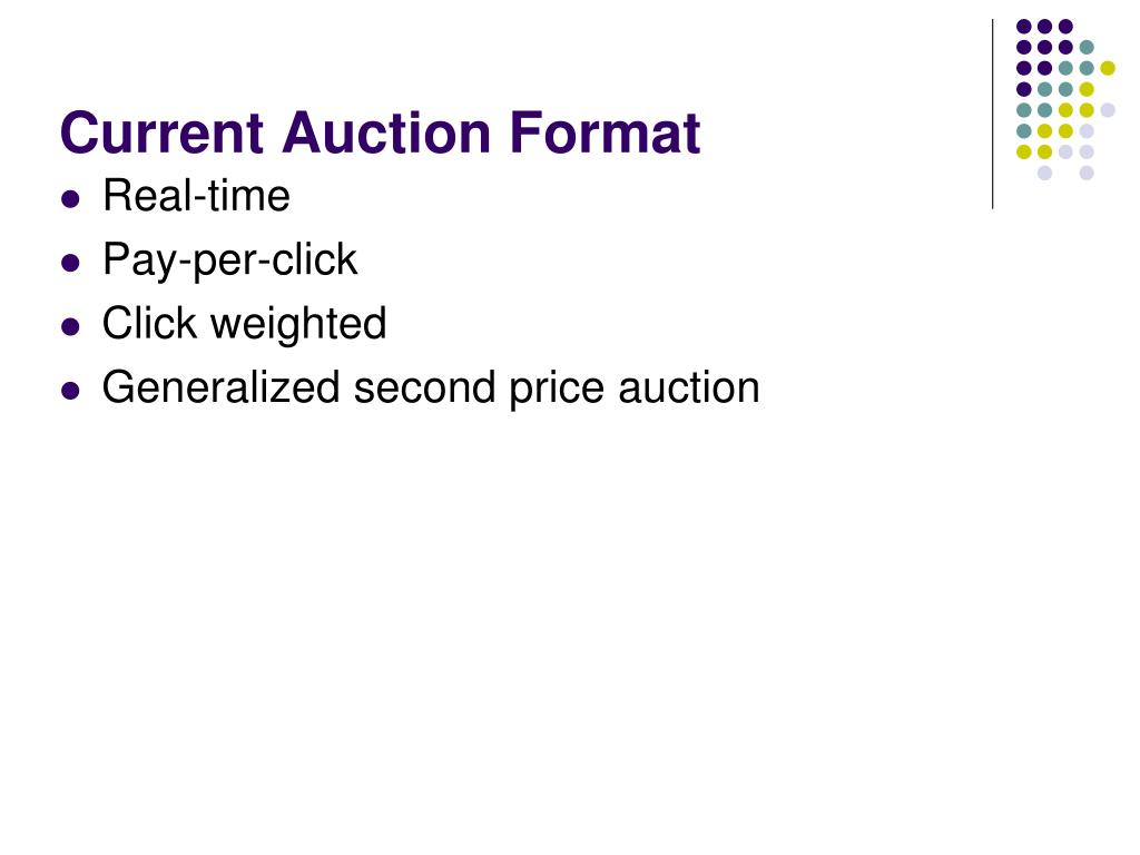 Current Auction Format
