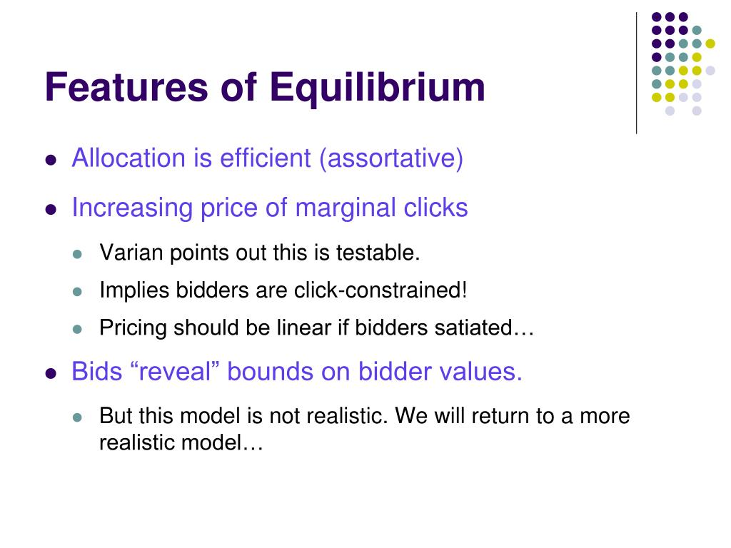 Features of Equilibrium