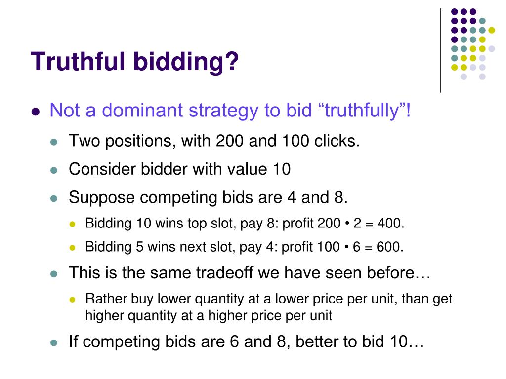 Truthful bidding?
