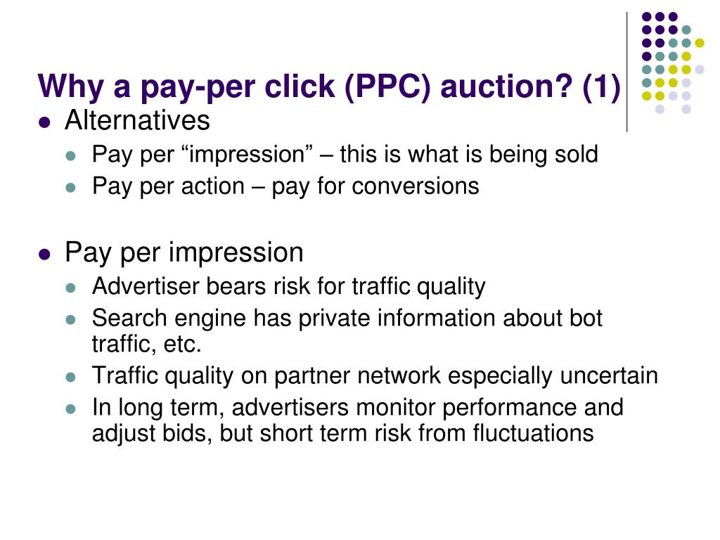 Why a pay-per click (PPC) auction? (1)